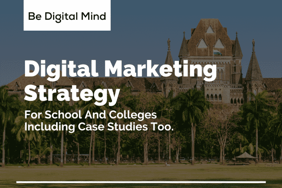 Digital Marketing Strategy for education sector like school and colleges