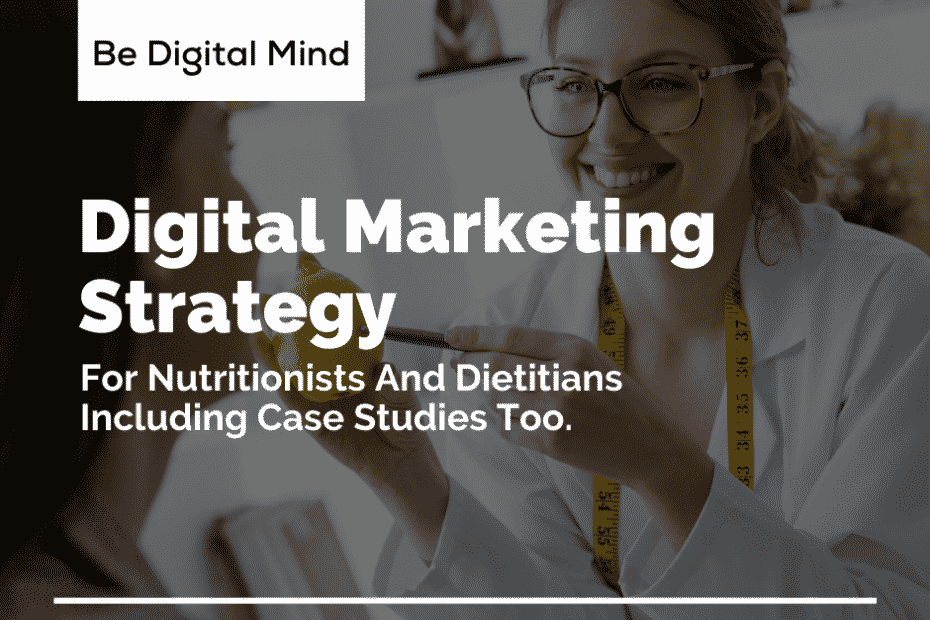 Digital marketing for nutrionist and dietians