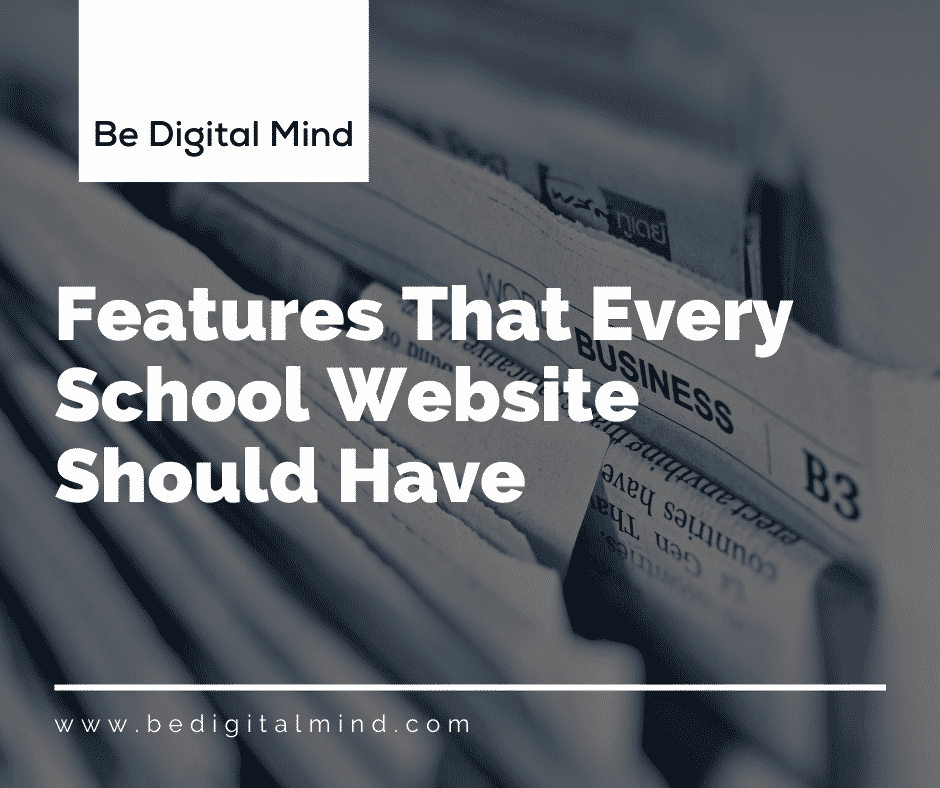 Features That Every School Website Should Have