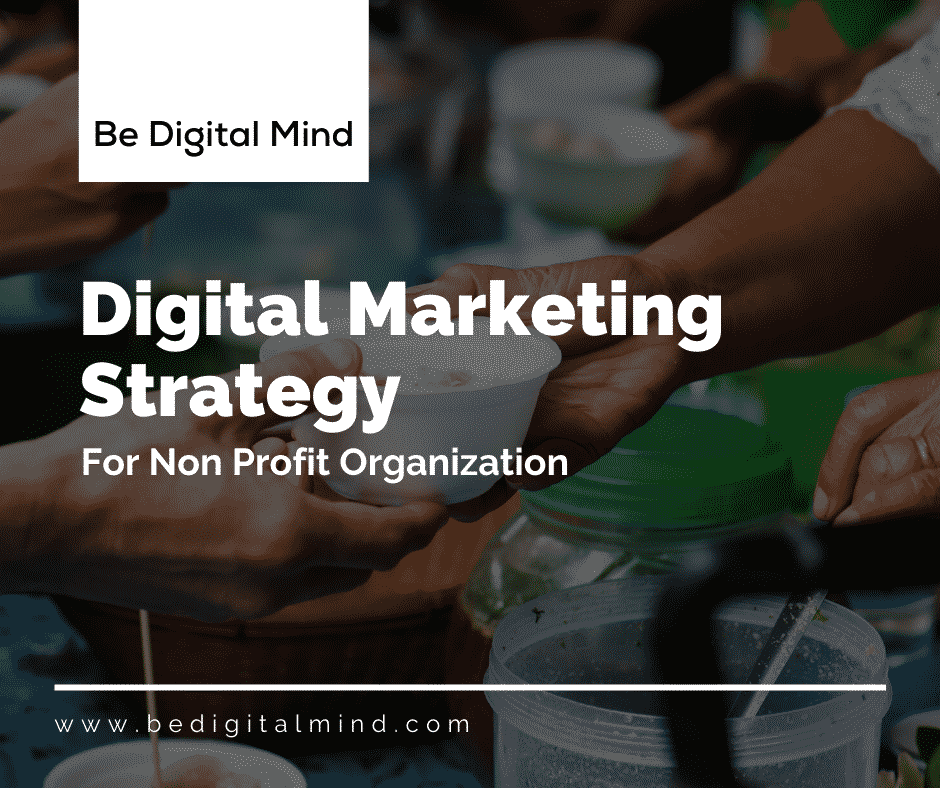 Digital Marketing Strategy For Non Profit Organization